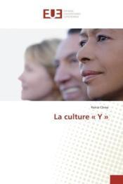 La culture y - Couverture - Format classique