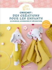 Crochet : des créations pour les enfants - Couverture - Format classique
