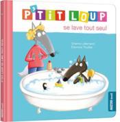 P'tit Loup se lave tout seul - Couverture - Format classique