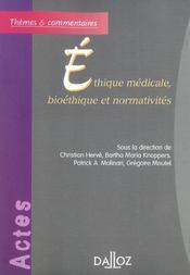 Ethique medicale, bioethique et normativites (1re édition) - Intérieur - Format classique