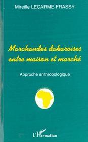 Marchandes Dakaroises Entre Maison Et Marche ; Approche Anthropologique - Intérieur - Format classique