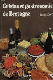 Cuisine et gastronomie de bretagne - Couverture - Format classique