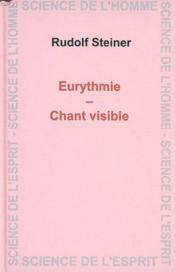 Eurythmie ; chant visible - Couverture - Format classique