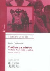 Theatre En Miroirs ; L'Histoire De Vie Mise En Scene - Intérieur - Format classique