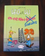 Léo et Lu t.1 ; on est tous frères et soeurs - Couverture - Format classique