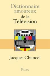 telecharger Dictionnaire amoureux de la television livre PDF en ligne gratuit