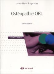 Ostéopathie ORL ; enfant et adulte - Couverture - Format classique