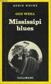 Collection : Serie Noire N° 1740 Mississipi Blues - Couverture - Format classique