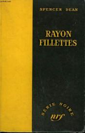 Rayon Fillettes. ( Marked Down For Murder ). Collection : Serie Noire Sans Jaquette N° 409 - Couverture - Format classique