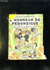L Honneur De Pedonzigue. Epopee. - Couverture - Format classique