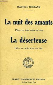 La Nuit Des Amants. Piece En 3 Actes En Vers Suivi De La Deserteuse. Piece En 3 Actes En Vers. - Couverture - Format classique
