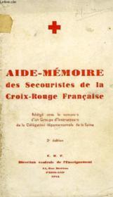 Aide-Memoire Des Secouristes De La Croix-Rouge Francaise - Couverture - Format classique