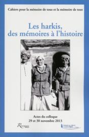 Les harkis ; des mémoires à l'histoire - Couverture - Format classique