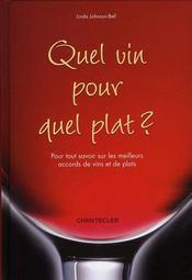 Quel vin pour quel plat ? pour tout savoir sur les meilleurs accords de vins et de plats - Intérieur - Format classique