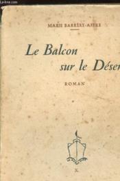 Le Balcon Sur Le Desert - Couverture - Format classique