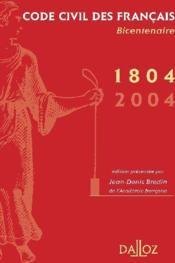 Code civil des francais de 1804. bicentenaire - Couverture - Format classique