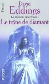 La Trilogie Des Joyaux T.1 ; Le Trone De Diamant - Intérieur - Format classique