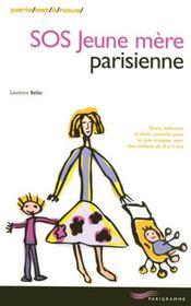 Sos jeune mère parisienne (édition 2007) - Intérieur - Format classique