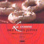 La cuisine des fetes juives - Intérieur - Format classique