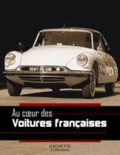 Au Coeur Des Voitures Francaises - Couverture - Format classique