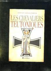 Les chevaliers teutoniques - Couverture - Format classique