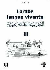L'arabe langue vivante volume 3 - Intérieur - Format classique