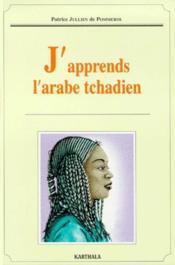 J'Apprends L'Arabe Tchadien - Couverture - Format classique