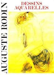 Auguste rodin dessins et aquarelles - Couverture - Format classique