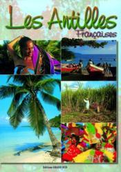 Les Antilles françaises - Couverture - Format classique