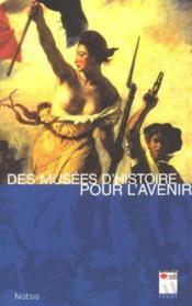 Des Musees Pour L'Avenir - Couverture - Format classique