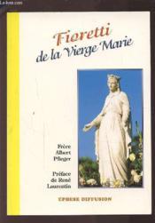 Fioretti de la vierge marie - Couverture - Format classique