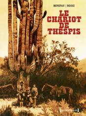 Le chariot de Thespis ; intégrale - Couverture - Format classique