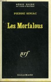 Les Morfalous. Collection : Serie Noire N° 1244 - Couverture - Format classique