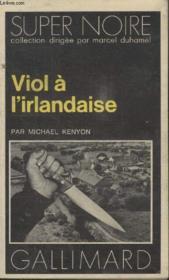 Collection Super Noire N° 92. Viol A Lirlandaise. - Couverture - Format classique