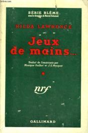 Jeux De Mains ... . ( Composition For Four Hands ). Collection Avec Jaquette. : Serie Bleme N° 8 - Couverture - Format classique