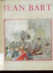 Jean Bart Et La Marine De Son Temps - Couverture - Format classique