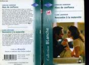 Abus De Confiance Suivi De Rencontre A La Maternite (Assignement : Single Father - Love Neighbour) - Couverture - Format classique