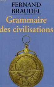 Grammaire Des Civilisations. - Couverture - Format classique
