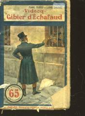 Vidocq Iv - Gibier D'Echafaud - Couverture - Format classique