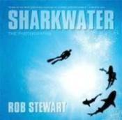 Sharkwater : The Photographs - Couverture - Format classique