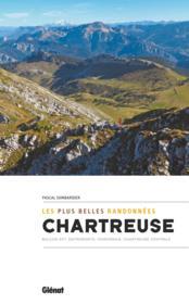 Chartreuse ; les plus belles randonnées - Couverture - Format classique