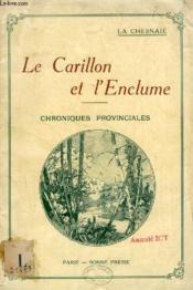 Le Carillon Et L'Enclume, Chroniques Provinciales - Couverture - Format classique