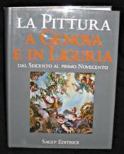 La pittura a Genova e in Liguria, secondo volume : dal seicento al primo novecento - Couverture - Format classique