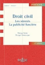 Droit civil ; les sûretés ; la publicité foncière - Couverture - Format classique