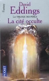 La Cite Occulte ; La Trilogie Des Perils - Couverture - Format classique