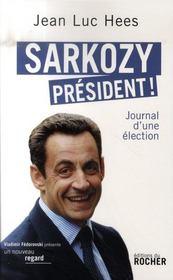 Sarkozy président ! - Intérieur - Format classique