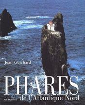 Phares de l'Atlantique Nord - Couverture - Format classique