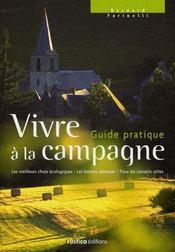 Vivre à la campagne, le guide pratique - Intérieur - Format classique