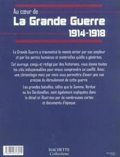 Au Coeur De La Grande Guerre 1914-1918 - 4ème de couverture - Format classique