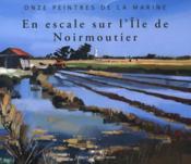 Les peintres officiels de la marine ; en escale à Noirmoutier - Couverture - Format classique